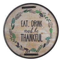 Eat Drink And Be Thankful Sign Wall Art