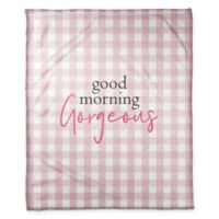 "Designs Direct ""Good Morning, Gorgeous"" Fleece Throw Blanket in Pink"