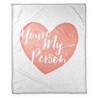 """Designs Direct """"You're My Person"""" Fleece Throw Blanket in Pink/White"""