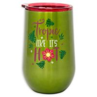 Stainless Steel Tropic Like it's Hot Wine Tumbler