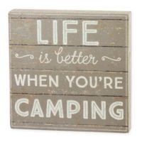 Life Is Better When You're Camping 11-Inch Square Wall Art