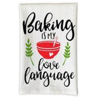 "Love You A Latte Shop ""Baking Is My Love Language"" Kitchen Towel"