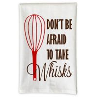 "Love You a Latte Shop ""Don't Be Afraid To Take Whisks"" Kitchen Towel in White"