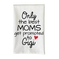 "Love You a Latte Shop ""Only the Best Moms Get Promoted to Gigi"" Kitchen Towel"