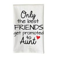 "Love You a Latte Shop ""Only the Best Friends Get Promoted to Aunt"" Kitchen Towel"