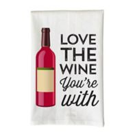"Love You a Latte Shop ""Love The Wine You're With"" Kitchen Towel in White"