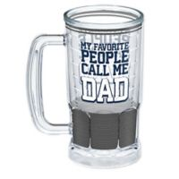 Tervis® Favorite People Call Me Dad 16 oz. Beer Mug