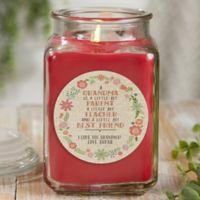 My Grandma, My Friend Personalized Cinnamon Spice Candle Jar- Large