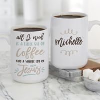 A Little Bit of Coffee and a Whole Lot of Jesus Personalized 16 oz. Coffee Mug in White