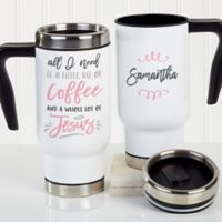 A Little Bit of Coffee and a Whole Lot of Jesus Personalized Commuter 14 oz. Travel Mug