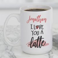 Love You a Latte Personalized 15oz. Coffee Mugs