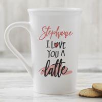 Love You a Latte Personalized 16oz. Latte Mug