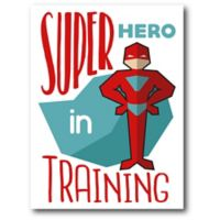 """Courtside Market™ 16-Inch x 20-Inch """"Super Hero In Training"""" Wrapped Canvas Wall Art"""