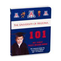 University of Arizona 101: My First Text-Board-Book
