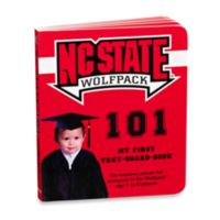 North Carolina State University 101: My First Text-Board-Book