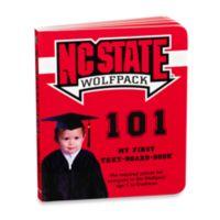 North Carolina State University 101: My First Text-Board-Book
