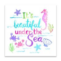 """It's Beautiful Under the Sea"" 14-Inch Square Canvas Wall Art"