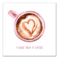 Designs Direct Love You A Latte 12-Inch Square Canvas Wall Art