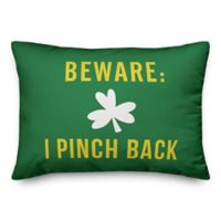 Designs Direct St. Patrick's Beware: I Pinch Back Oblong Throw Pillow