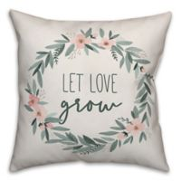 """Designs Direct """"Let Love Grow"""" Square Throw Pillow in Green"""