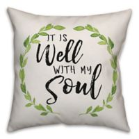 "Designs Direct ""it is well with my soul"" Square Throw Pillow"