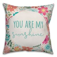 "Designs Direct ""You Are My Sunshine"" Square Throw Pillow in Teal"