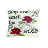 """Mary Jane's Home """"Stop and Smell The Roses"""" Square Throw Pillow"""