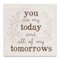"""Artissimo Designs™ """"You Are My Today"""" Multicolor Canvas Wall Art"""