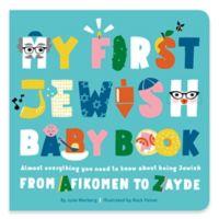 """My 1st Jewish Baby Book"" by Julie Merberg"