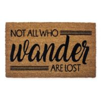 """Entryways """"Not All Who Wander are Lost"""" 17"""" x 28"""" Coir Door Mat"""