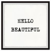 Marmont Hill Hello Beautiful III 18-Inch Squared Framed Wall Art