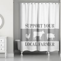 Designs Direct Support Local Farmer Shower Curtain in Grey