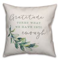 Designs Direct Gratitude is Enough Square Throw Pillow in Green