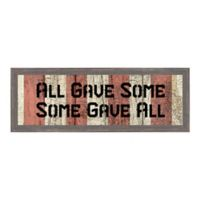 All Gave Some 18.85-Inch x 6.75-Inch Framed Wall Art