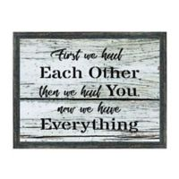 Now We Have Everything 16.75-Inch x 12.75-Inch Framed Wall Art