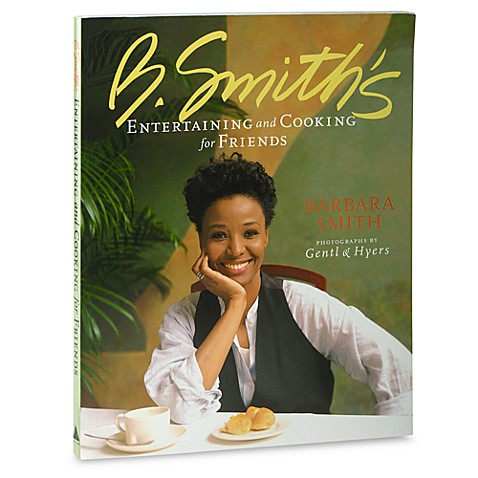 B. Smith's Entertaining and Cooking for Friends Book