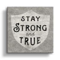 """Sue Schlabach """"Stay Strong and True"""" 10-Inch Square Canvas Wall Art"""
