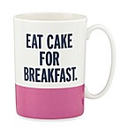 "kate spade new york Things We Love™ ""Eat Cake for Breakfast"" Mug"