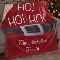 HO! HO! HO! Santa Belt 50-Inch x 60-Inch Personalized Sherpa Blanket