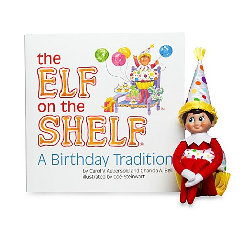 The Elf On The Shelf 174 A Birthday Tradition Book Bed Bath