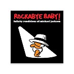 Rockabye Baby!® Lullaby Renditions of Michael Jackson