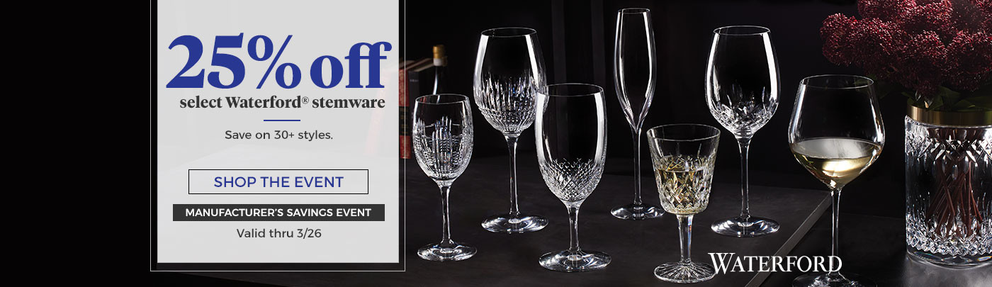 25% off select Waterford Stemware
