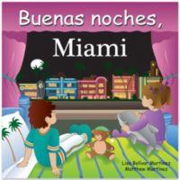 Buenas Noches, Miami by Lisa Bolivar Martinez