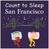 Count to Sleep San Francisco Board Book