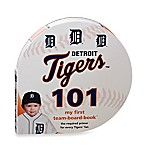 MLB Detroit Tigers 101: My First Team-Board-Book™