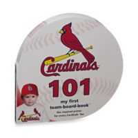MLB St. Louis Cardinals 101: My First Team-Board-Book™