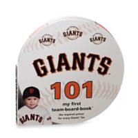 MLB San Francisco Giants 101: My First Team-Board-Book™