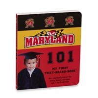 University of Maryland 101: My First Text-Board-Book™
