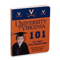 University of Virginia 101: My First Text-Board-Book™