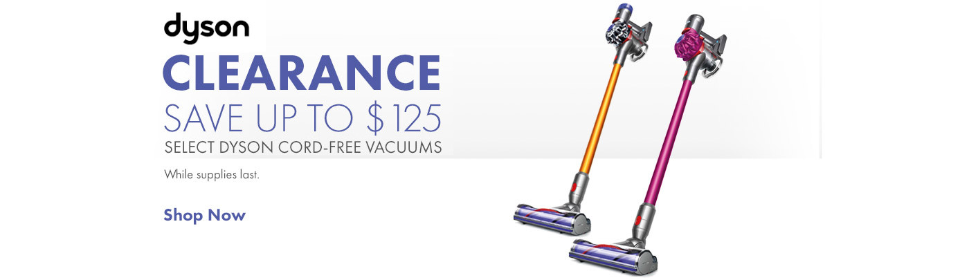 Shop Up to $125 off Select Dyson - Clearance